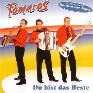 Tomaros - Du bist das Beste
