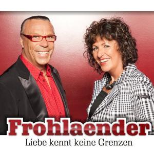 Frohlaender - Liebe kennt keine Grenzen