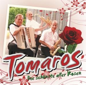 Tomaros - Tomaros - Die schönste aller Rosen