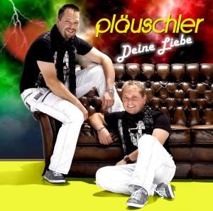 Pläuschler - Deine Liebe