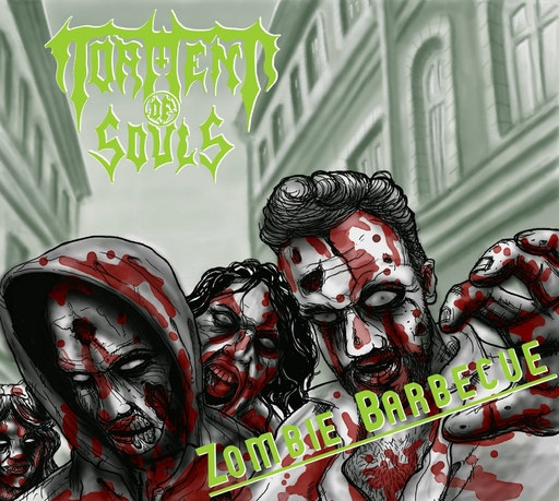 Torment of Souls - Torment of Souls - Zombie Barbecue