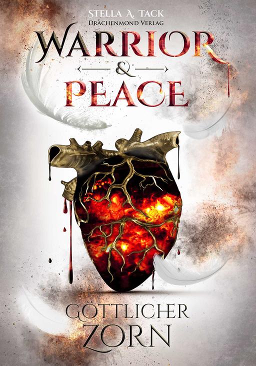 Tack, Stella A. - Tack, Stella A. - Warrior & Peace - Göttlicher Zorn