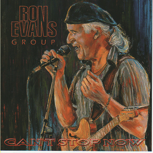 Ron Evans Group - Can't Stop Now