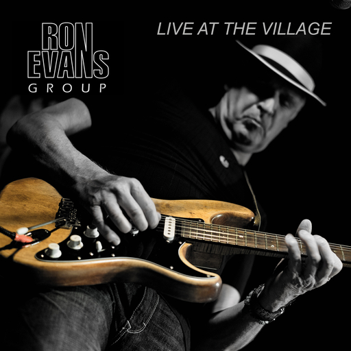Ron Evans Group - Live At The Village