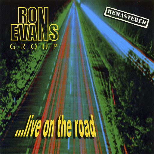 Ron Evans Group - Live On The Road  (Remastered)