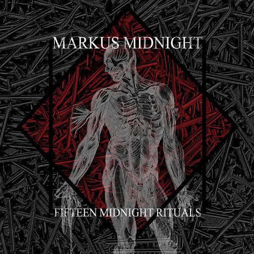 Markus Midnight - Markus Midnight - Fifteen Midnight Rituals
