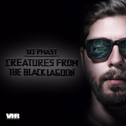 DJ Phast - DJ Phast - Creature from the Black Lagoon