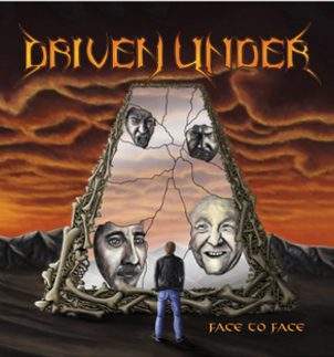 Driven Under - Driven Under - Face to Face