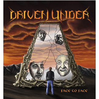 Driven Under - Face to Face