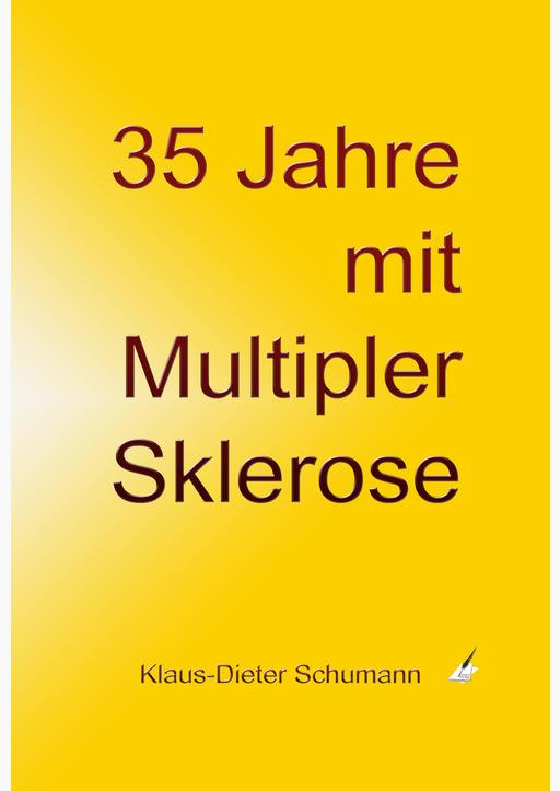 Schumann, Klaus-Dieter - 35 Jahre mit Multipler Sklerose