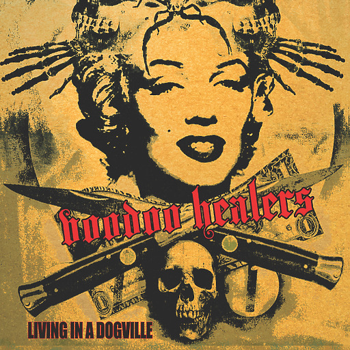 Voodoo Healers - Living In A Dogville