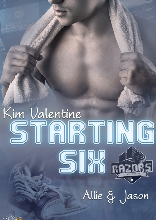 Valentine, Kim - Starting Six: Allie und Jason