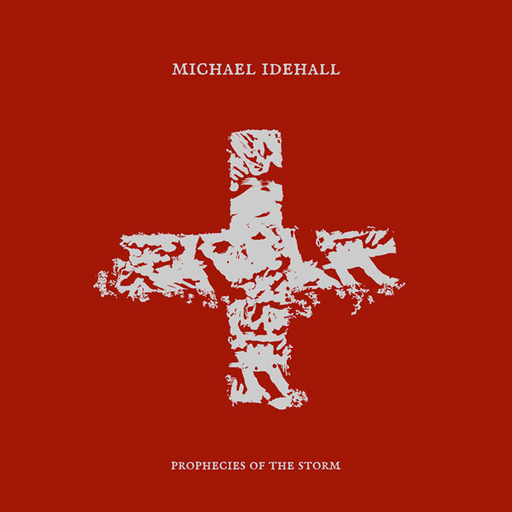 Michael Idehall - Michael Idehall - Prophecies of the Storm