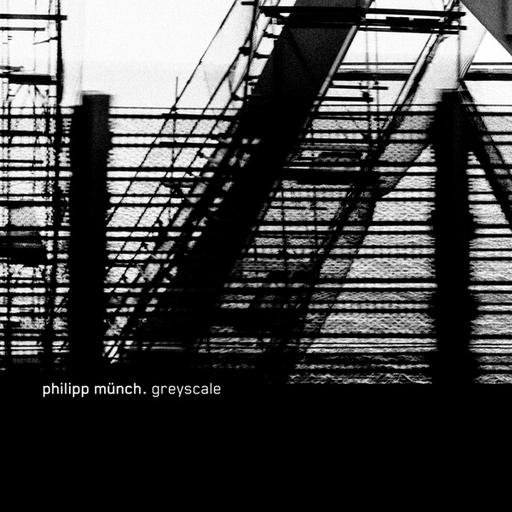 Philipp Münch - Philipp Münch - Greyscale