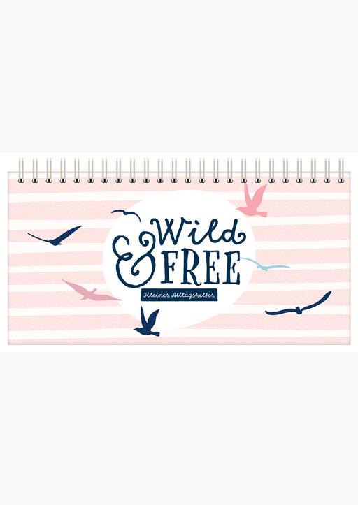 Lisa Wirth - Tischkalender 2022 (wild and free) / Wochenkalende