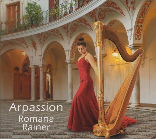 Romana Rainer - Romana Rainer - Arpassion