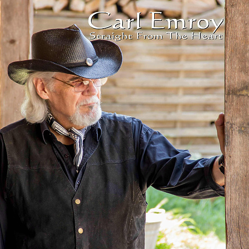 Carl Emroy - Carl Emroy - Straight from the Heart