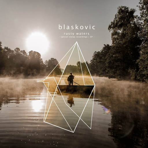 Blaskovic - Rusty Waters (Special Violau Recordings)