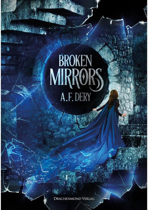 Dery, A.F. - Broken Mirrors
