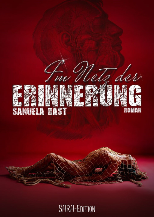 Sanuela Rast - Im Netz der Erinnerung