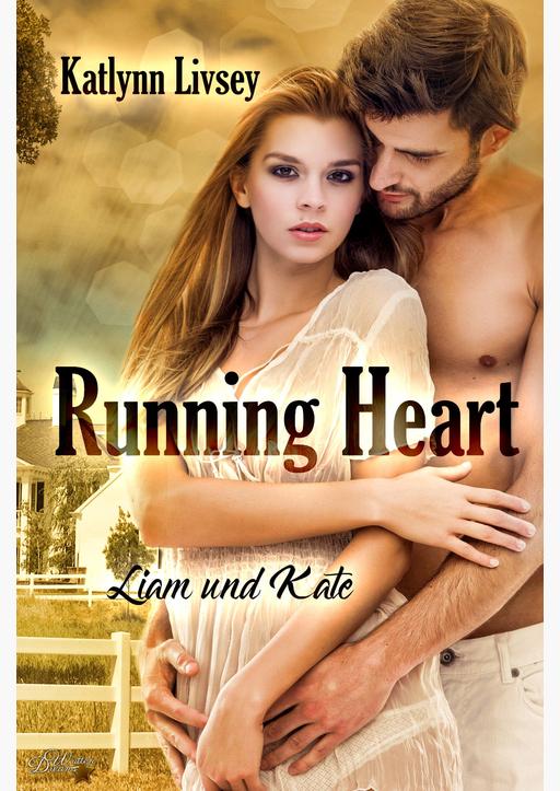 Livsey, Katlynn - Running Heart: Liam und Kate
