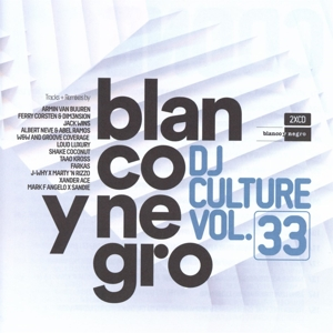 Various Artists - Blanco Y Negro DJ Culture Vol. 33