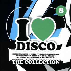 Various Artists - Various Artists - I Love Disco Collection Vol. 8