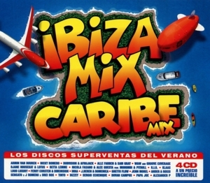 Various Artists - Various Artists - Ibiza Mix + Caribe Mix 2018