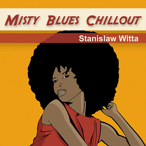 Stanislaw Witta - Misty Blues Chillout