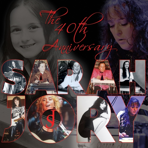 Sarah Jory - Sarah Jory - The 40th Anniversary