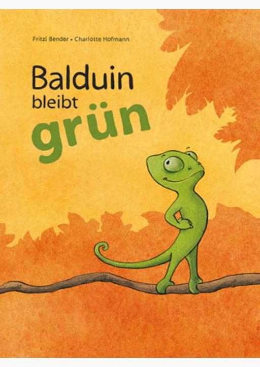 Bender, Fritzi - Balduin bleibt grün