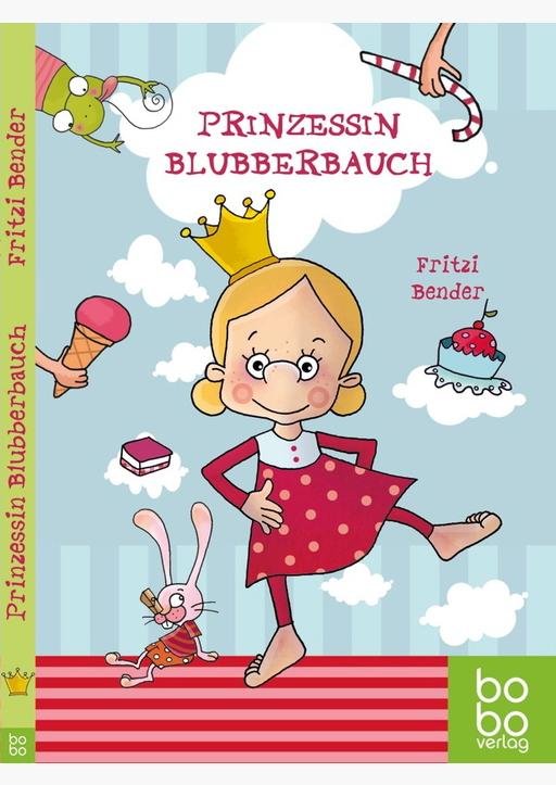 Bender, Fritzi - Prinzessin Blubberbauch