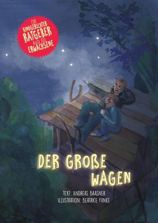 Funke, Beatrice & Baasne, Andreas - Der Große Wagen