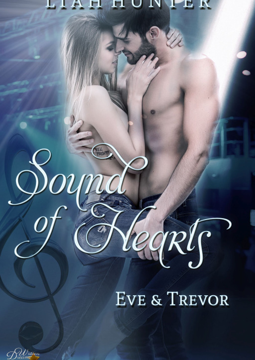 Hunter, Liah - Sound of Hearts: Eve und Trevor