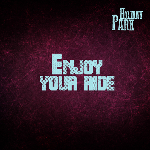 Holiday Park - Holiday Park - Enjoy Your Ride