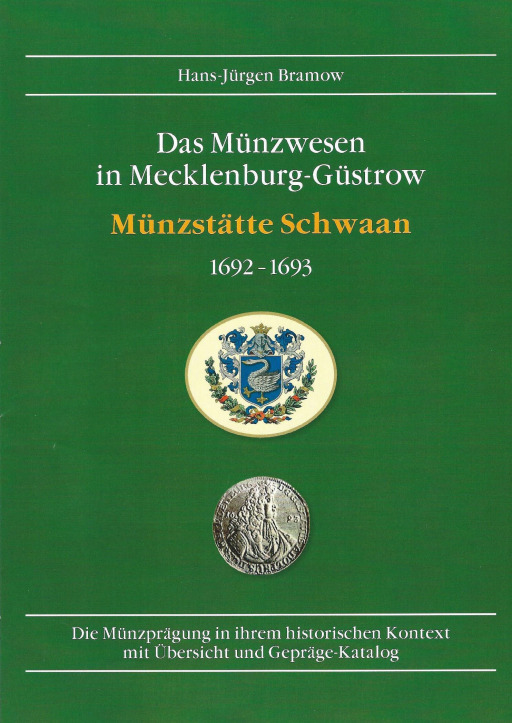Bramow, Hans-Jürgen - Das Münzwesen in Mecklenburg-Güstrow
