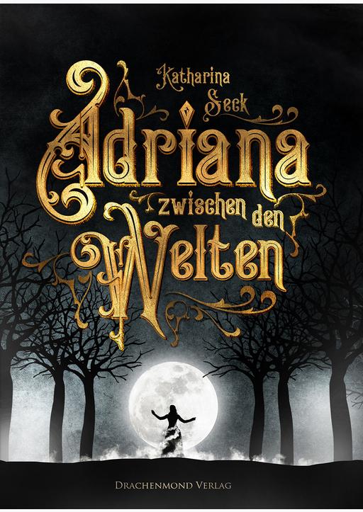 Seck, Katharina - Adriana zwischen den Welten