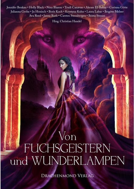 Reed, Ava / Labas, Laura / Grohe, Julianna - Von Fuchsgeistern und Wunderlampen