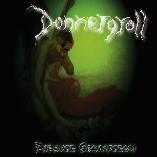 Donnergroll - Papaver Somniferum