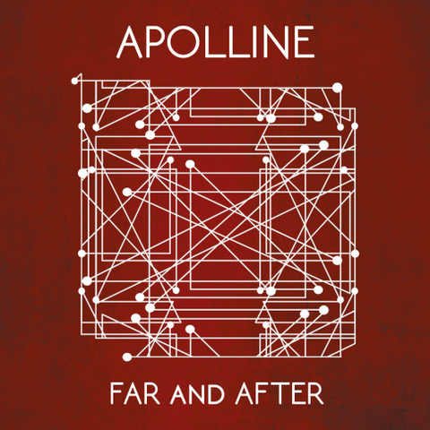 Apolline - Apolline - Far and After