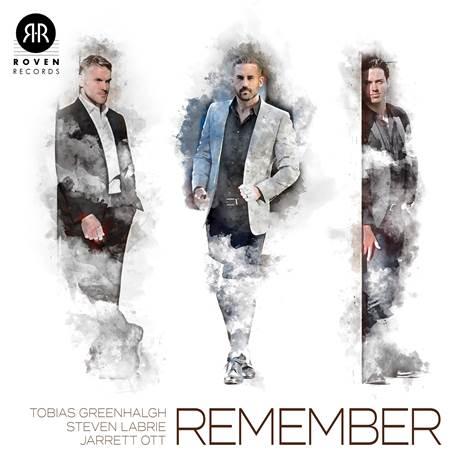 Jarrett Ott, Tobias Greenhalgh, Steven LaBrie - Remember