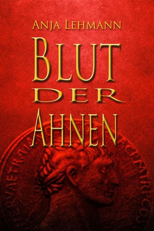 Lehmann, Anja - Lehmann, Anja - Blut der Ahnen