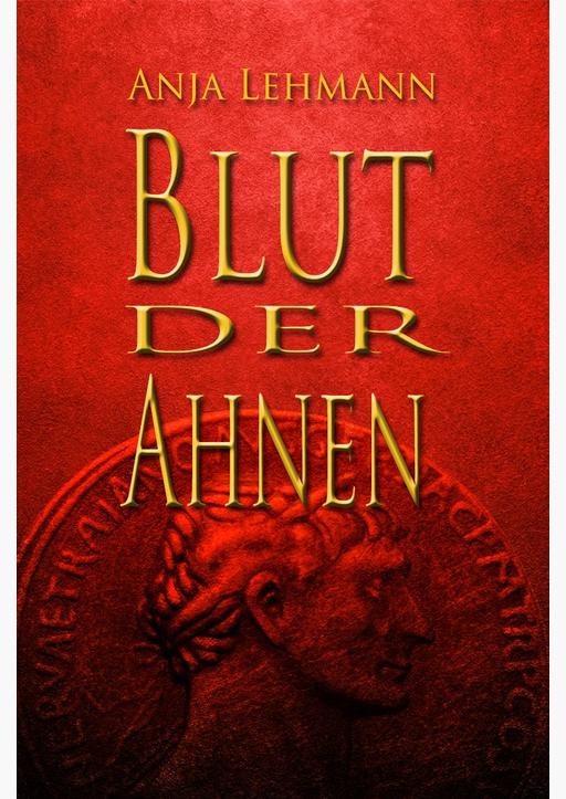 Lehmann, Anja - Blut der Ahnen