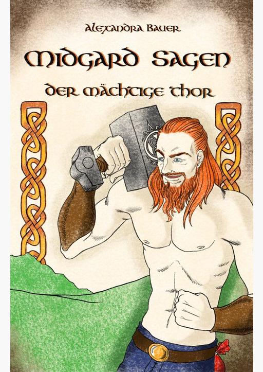 Bauer, Alexandra - Midgard-Sagen - Der mächtige Thor