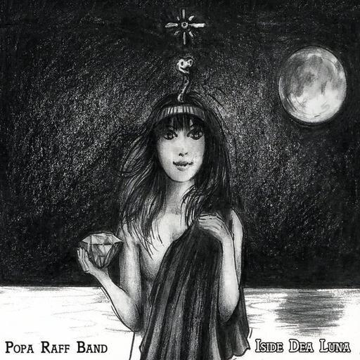 Popa Raff Band - Popa Raff Band - Iside Dea Luna