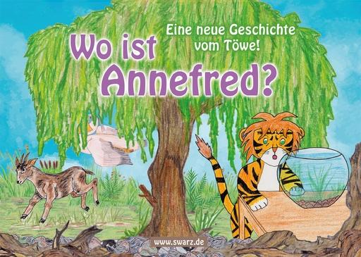 Schwarz, Christoph - Schwarz, Christoph - Wo ist Annefred?
