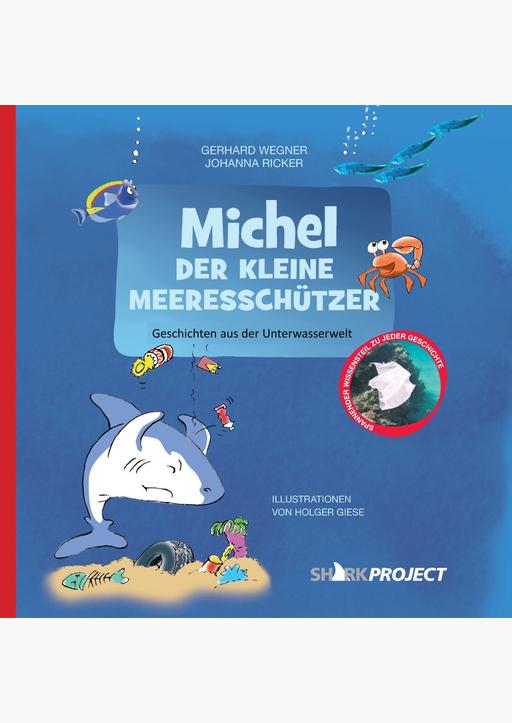 Wegner, Gerhard / Ricker, Johanna - Michel, der kleine Meeresschützer