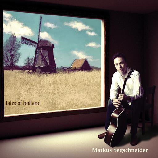 Markus Segschneider - Tales of Holland