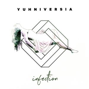 YUHNIVERSIA - YUHNIVERSIA - infection
