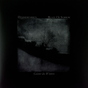 Dämmerfarben / Blaze Of Sorrow - DE: Geister Des Winters (Weiße Vinyl)